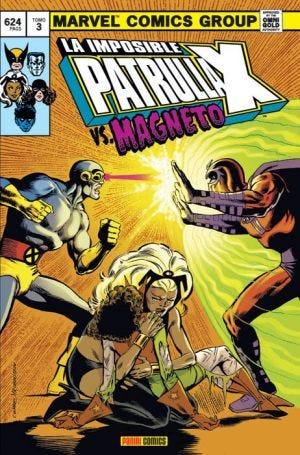 LA IMPOSIBLE PATRULLA-X Nº 3. VS MAGNETO