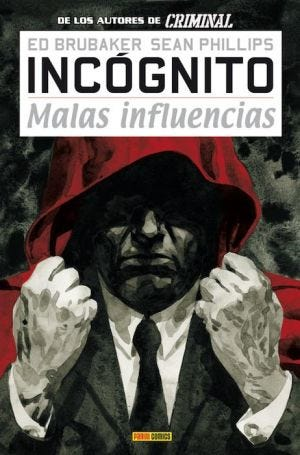 INCOGNITO MALAS INFLUECIAS