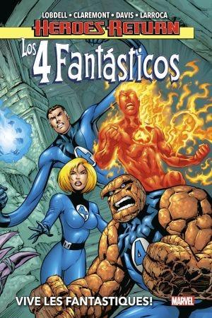 HÉROES RETURN LOS 4 FANTÁSTICOS 1.VIVE LES FANTASTIQUES!