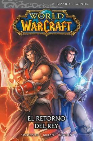 WORLD OF WARCRAFT N.2. EL RETORNO DEL REY